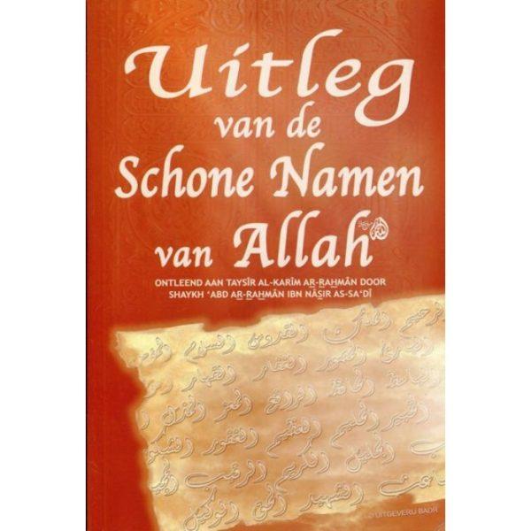 Uitleg van de Schone Namen van Allah