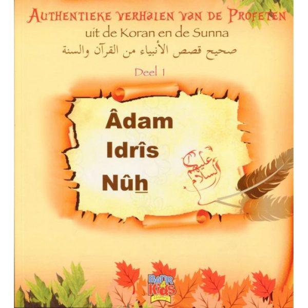 Verhalen van de Profeten - Adam, Idris en Nuh