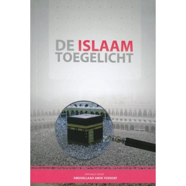 De Islam toegelicht