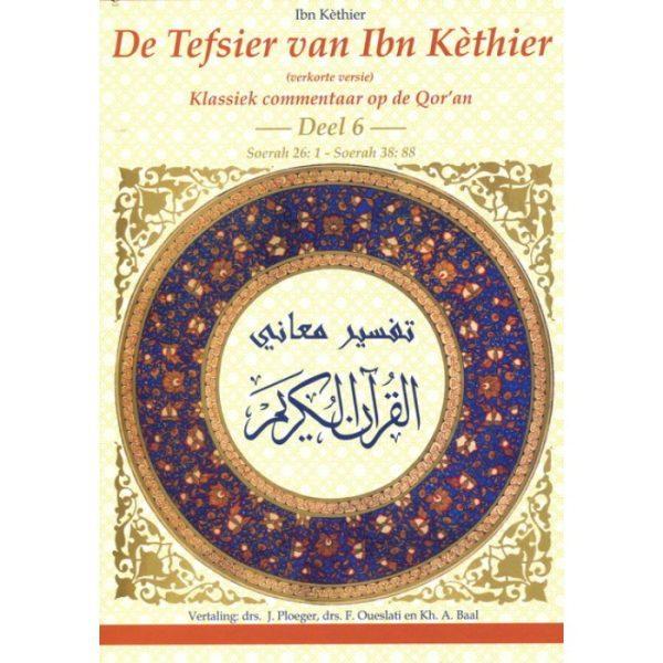 Tefsier van ibn Kethier - Deel 6