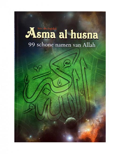 Asma Al Husna, 99 schone namen van Allah