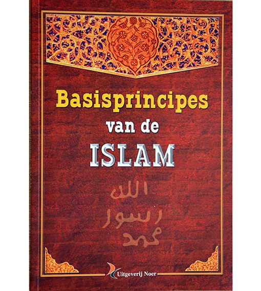 Basisprincipes van de Islam - The light of Islam