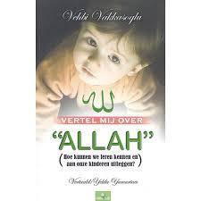 Vertel mij over Allah
