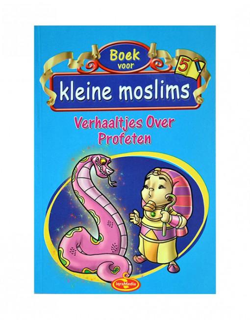 Boek voor kleine moslims deel 5 Verhaaltjes over Profeten