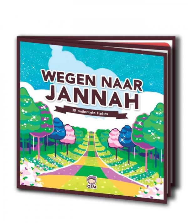 Wegen naar Jannah - 30 authentieke Hadiths